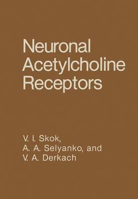 Neuronal Acetylcholine Receptors (Hardback)