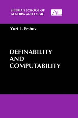 Definability and Computability - Siberian School of Algebra and Logic (Hardback)
