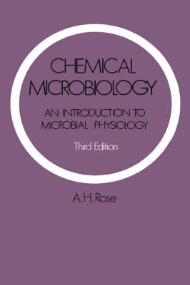 Chemical Microbiology: An Introduction to Microbial Physiology (Hardback)
