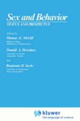 Sex and Behavior: Status and Prospectus (Hardback)