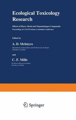 Ecological Toxicology Research: Effects of Heavy Metal and Organohalogen Compounds (Hardback)