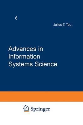 Advances in Information Systems Science: Volume 6 (Hardback)