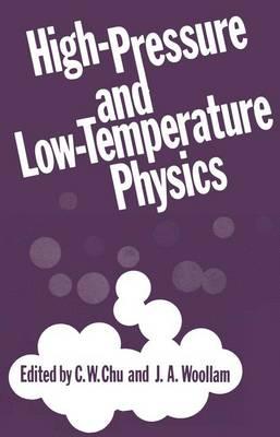 High-Pressure and Low-Temperature Physics (Hardback)