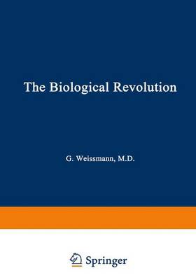 The Biological Revolution: Applications of Cell Biology to Public Welfare (Hardback)