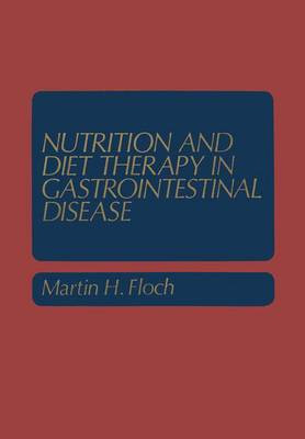 Nutrition and Diet Therapy in Gastrointestinal Disease (Hardback)