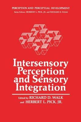 Intersensory Perception and Sensory Integration - Perception and Perceptual Development 2 (Hardback)
