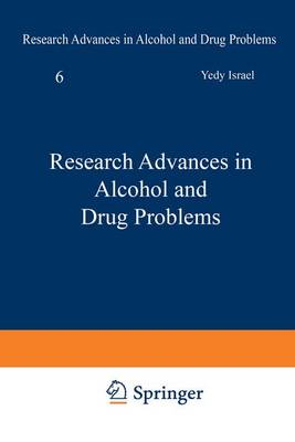 Research Advances in Alcohol and Drug Problems: 6 (Hardback)
