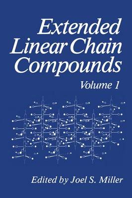 Extended Linear Chain Compounds: Volume 1 (Hardback)