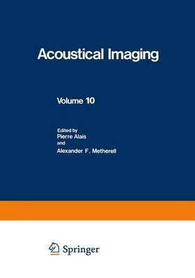 Acoustical Imaging - Acoustical Imaging 10 (Hardback)