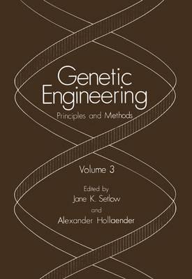 Genetic Engineering: Volume 3 (Hardback)