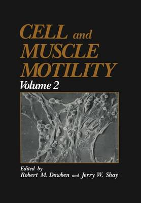 Cell and Muscle Motility (Hardback)