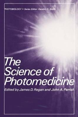 The Science of Photomedicine - Photobiology (Hardback)