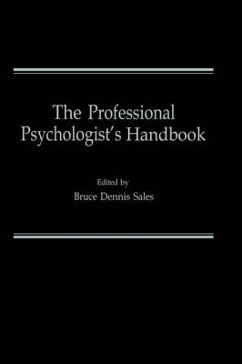 The Professional Psychologist's Handbook (Hardback)