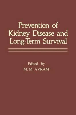 Prevention of Kidney Disease and Long-Term Survival (Hardback)
