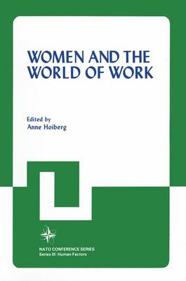 Women and the World of Work - Nato Conference Series 18 (Hardback)