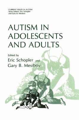 Autism in Adolescents and Adults - Current Issues in Autism (Hardback)