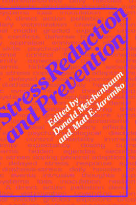 Stress Reduction and Prevention (Hardback)