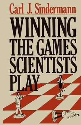 Winning the Games Scientists Play (Hardback)