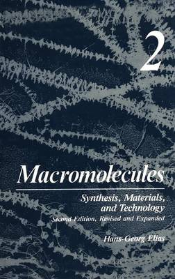 Macromolecules: Synthesis, Materials, and Technology (Hardback)