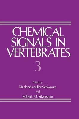 Chemical Signals in Vertebrates 3 (Hardback)