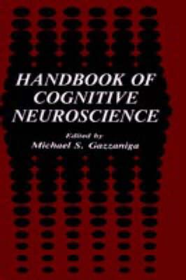 Handbook of Cognitive Neuroscience (Hardback)