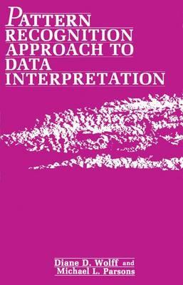 Pattern Recognition Approach to Data Interpretation (Hardback)
