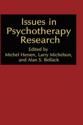 Issues in Psychotherapy Research - NATO Science Series B (Hardback)