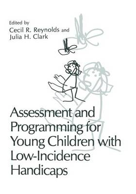 Assessment and Programming for Young Children with Low-Incidence Handicaps (Hardback)