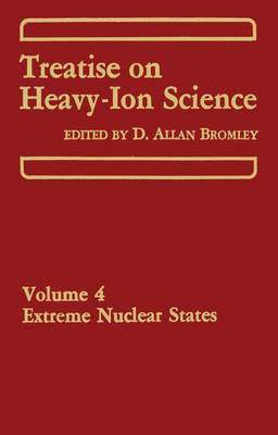 Treatise on Heavy Ion Science (Hardback)