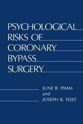 Psychological Risks of Coronary Bypass Surgery (Hardback)