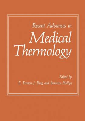 Recent Advances in Medical Thermology (Hardback)