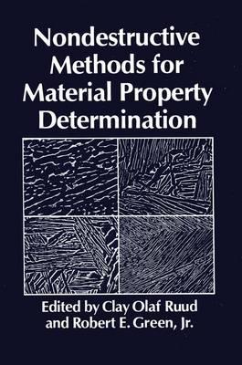 Nondestructive Methods for Material Property Determination (Hardback)
