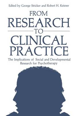 From Research to Clinical Practice: The Implications of Social and Developmental Research for Psychotherapy (Hardback)