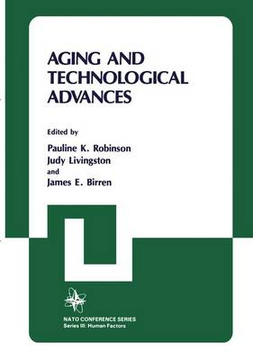 Aging and Technological Advances - Nato Conference Series 24 (Hardback)