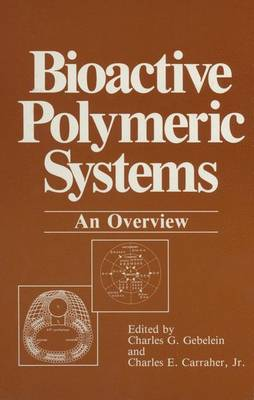 Bioactive Polymeric Systems: An Overview (Hardback)