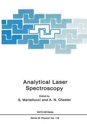 Analytical Laser Spectroscopy - NATO Science Series B 119 (Hardback)
