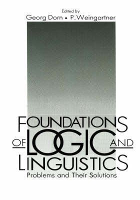 Foundations of Logic and Linguistics: Problems and Their Solutions (Hardback)