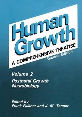 Postnatal Growth Neurobiology (Hardback)
