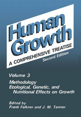 Methodology Ecological, Genetic, and Nutritional Effects on Growth: Volume 3 (Hardback)