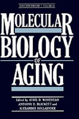 Molecular Biology of Aging - Basic Life Sciences 35 (Hardback)