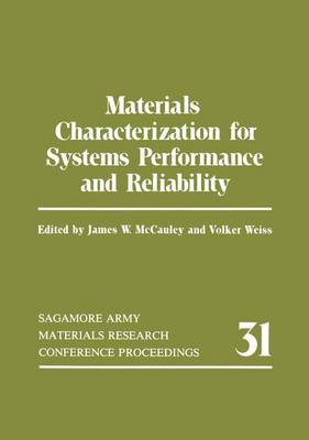 Materials Characterization for Systems Performance and Reliability (Hardback)