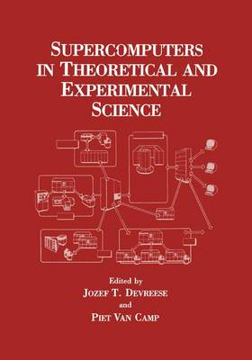 Supercomputers in Theoretical and Experimental Science (Hardback)