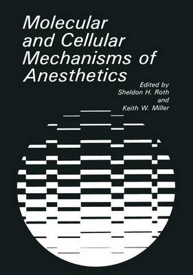 Molecular and Cellular Aspects of Anesthetics (Hardback)