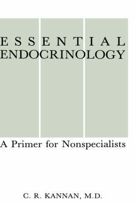 Essential Endocrinology: A Primer for Nonspecialists (Hardback)