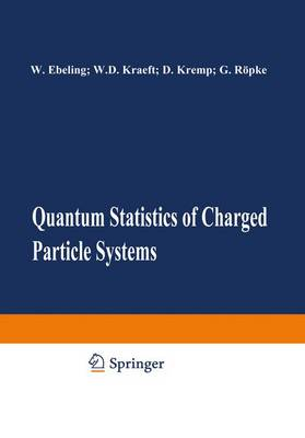 Quantum Statistics of Charged Particle Systems (Hardback)