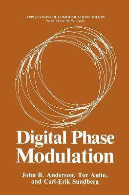 Digital Phase Modulation - Applications of Communications Theory (Hardback)