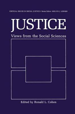 Justice: Views from the Social Sciences - Critical Issues in Social Justice (Hardback)
