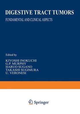 Digestive Tract Tumors - Gann Monograph on Cancer Research 31 (Hardback)