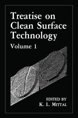Treatise on Clean Surface Technology: Vol 1 (Hardback)