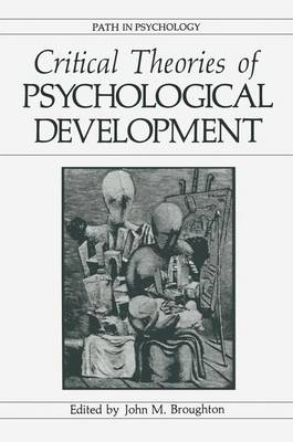 Critical Theories of Psychological Development - Path in Psychology (Paperback)